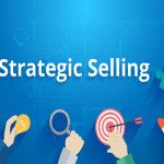 Strategic Selling and Value Propositions for Business to Business (B2B) Companies